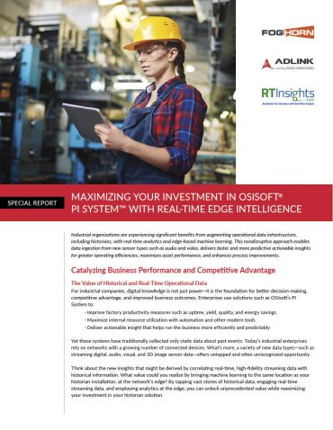 Maximizing Your Investment in OSIsoft® PI System™ with Real-Time Edge Intelligence