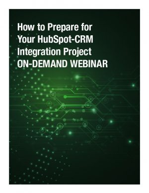How to Prepare for Your HubSpot-CRM Integration Project