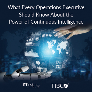 What Operations Executives Should Know About  Continuous Intelligence (Special Report)