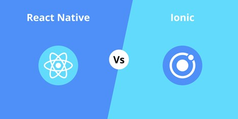 React Native vs. Ionic: Which Is the Best Cross-Platform Framework?